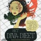 Het Diva Dieet, lijnen op z'n chicst