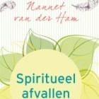 Spiritueel afvallen; Nannet van der Ham