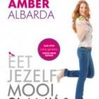Eet jezelf mooi, slank & gelukkig, Amber Albarda